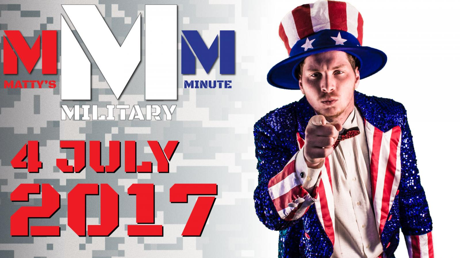 Military Minute - July 4th Special