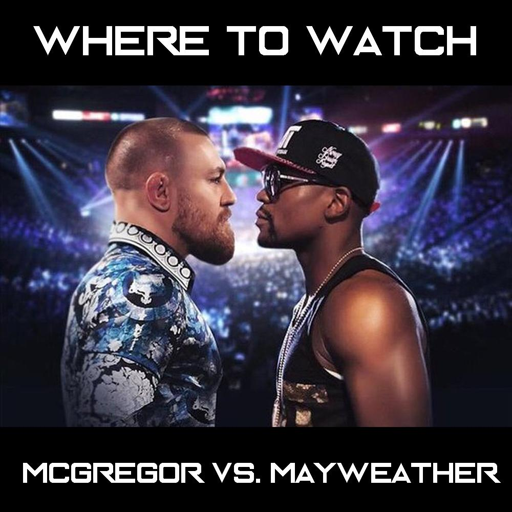 Where to Watch McGregor-Mayweather in the South Sound
