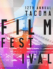 Previewing Tacoma Film Festival - Part 2